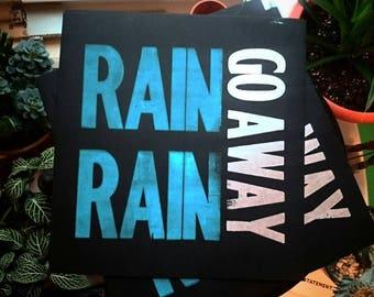 Rain Rain Go Away Metallic Spring Letterpress Poster