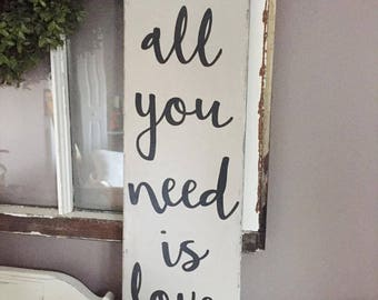 All you need is love rustic wood sign