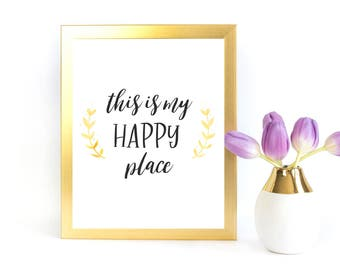 """Inspirational Printable- """"This is My Happy Place"""" - Digital Download - Printable Art"""