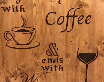 Wood Burned Coffee and Wine