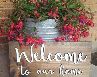 Welcome to our home sign, porch sign, outside decor, welcome sign, farmhouse, front porch decor, front porch, home decor