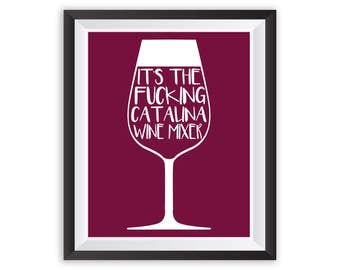 Catalina Wine Mixer Stepbrothers Movie Quote Art Print Poster