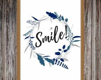 Smile Print. Digital Downloadable PDF Quote.