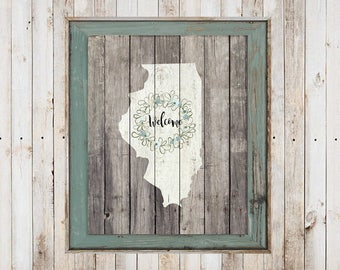 SALE-Farmhouse Barn Wood Illinois State With Welcome Wreath Digital Print-Wall Art-Digital DesignsHome Decor-Gallery Wall-Typography-Welcome