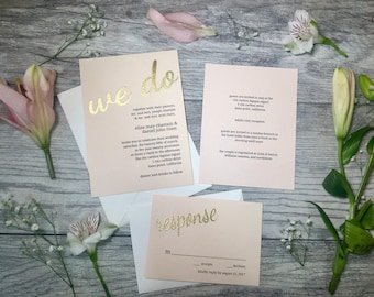 Blush We Do Wedding Invitations // Custom Wedding Invitations // Handmade Wedding Invitations // Gold Embossed Wedding Invitations