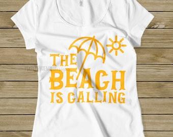 beach is calling, svg cut file, instant download, beach SVG, Traveling svg, Adventure SVG, traveler svg, Vacation SVG, explore svg