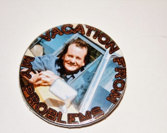 Vacation from my problems what about bob button