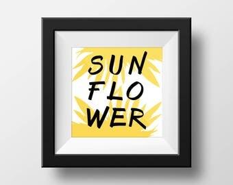 Printable Wall Art - SunflowerTypography