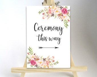 Printable Ceremony Sign Ceremony Poster Wedding sign Wedding Signage Wedding Printables Digital Download 18x24, 11x14, 8x10 PDF Floral Decor