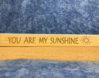 All Seasons You Are My Sunshine Sign