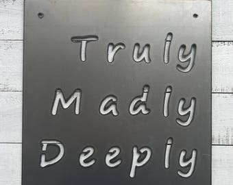 11 x 11 Truly Madly Deeply