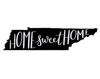 Home Sweet Home TN - Digital Download