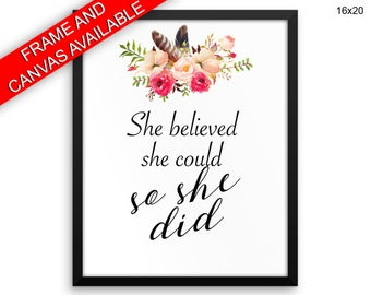She Believed She Could So She Did Wall Art Framed She Believed She Could So She Did Canvas Print She Believed She Could So She Did Framed