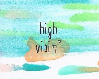 High Vibin' - 2x2 Original Mini Watercolor Painting