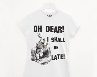 I Shall Be Late! Women's Alice In Wonderland T Shirt