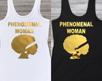"Custom ""Phenomenal Woman"" Womens Tank with Refective Silver or Gold Vinyl."