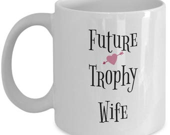 Future Trophy Wife