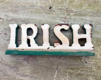 Irish Sign, Celtic Decor, Irish Home Decor, Salvaged Wood Sign, Shelf Sign, Wooden Sign, Gaelic Sign , Irish Gift St Patricks Decor