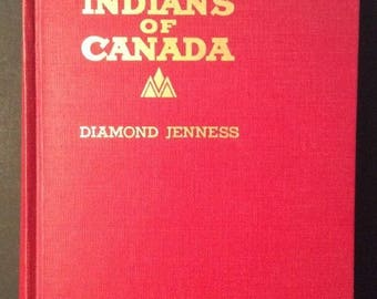 Indians of Canada by Diamond Jenness HB 1960 Fifth Edition Color Plates Museum of Canada