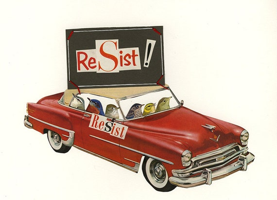 Resist!  Limited edition collage print by Vivienne Strauss.