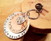 "Yes It's Mine No You Can't Drive It jumbo Jeep  2"" aluminum and copper charm key fob keychain accessory OIIIIIIIO"