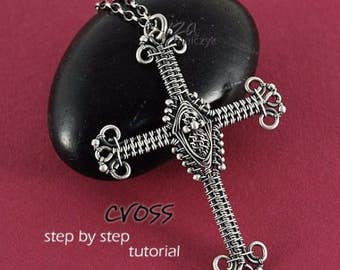 Cross - Step by Step Tutorial - pure wire-wrapping, no soldering skills needed - instant download