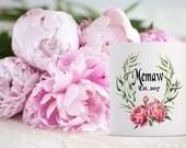 Memaw Established Coffee Mug | Ceramic Coffee Mug | Gift for Coffee Drinker | Coffee Mug Gift | Sublimation Mug | Personalized Coffee Mug