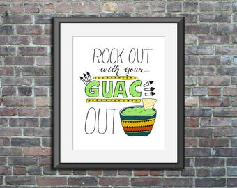 Guacamole art print home decor Rock out with your Guac out funny cinco de mayo tacos avocado sassy 5x7