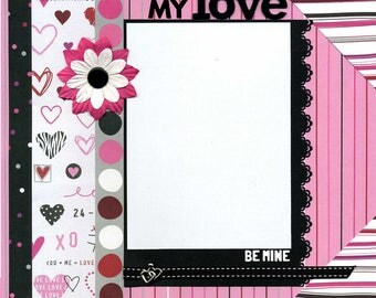 12x12 Premade Scrapbook Page - My Love, Be Mine