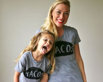 Mommy and me shirts -  mother daughter fashion - Matching Taco tshirts - gift for mom - free shipping - mom baby t shirt - twinning