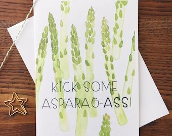 Asparagus Card. Vegetable Pun Card. Kick Some Ass Card. Motivational Card. Veggie Card. Funny Card. Inspirational Card. Blank Card