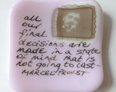 Small fused glass plate with Marcel Proust quote