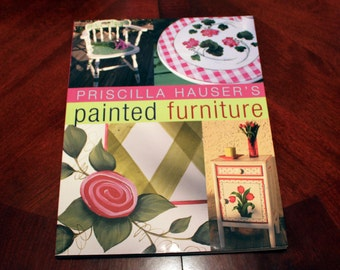 Priscilla Hauser's Painted Furniture - Crafting Book, Painting Book