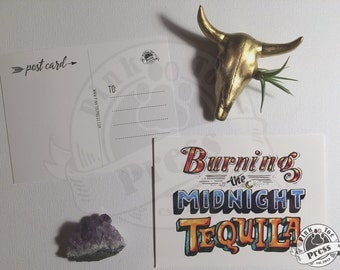 Burning the Midnight Tequilla Postcard // Pack of Five // Typography Card