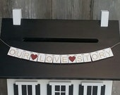 Our Love Story Wedding Banner for Wedding Card Box