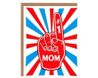 Mom Foam Finger #1-- Birthday and Mother's Day Card