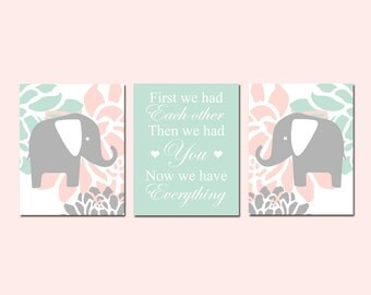 Peach and Mint Nursery Decor Girl Nursery Art Coral and Mint Elephant Nursery Art Quote First We Had Each Other - Set of 3 Prints