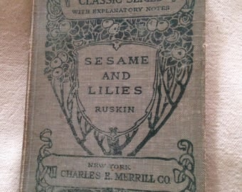 sesame and lilies Vintage BOOK by JOHN RUSKIN first lecture of kings treasuries  1895