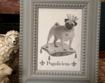 Pug in French Crown, French Country Decor, Farmhouse Decor, Linen Print, Distressed Shabby Chic Frame, pug in crown Printed on Linen