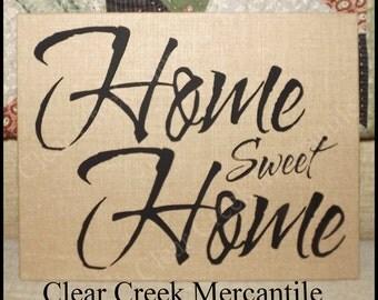 Unframed Home Sweet Home Burlap Sign