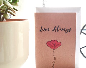 Not Just For Valentines Day Card - Love Always