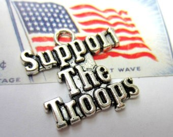 10 Silver charms support the troops pendant military charms support the troops awareness charm word charms 22m x 22mm Bus(AA5)