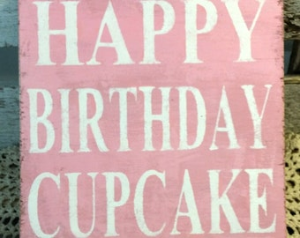 Happy Birthday Cupcake Pink Sign Birthday Sign Birthday Party Sign