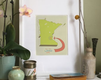 You Are Loved Here - MINNESOTA personalized map ( 8x10 Fine Art Print )