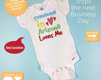 Someone In Arizona (or any state) Loves Me Gerber Onesie or Tee Shirt (10292014e)