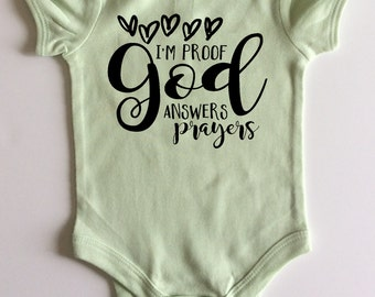 I'm Proof God Answers Prayers Bodysuit - Available in various colors and Sizes