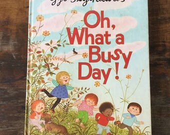 Oh What a Busy Day by Gyo Fujikawa, Large Format, Vintage Children's Book, 70s Illustrated Books, Preschool Books