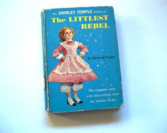 Shirley Temple,The Littlest Rebel, Movie Book, Virgie Cary,Bo Jangles Robinson, John Boles, The Littlest Rebel Book