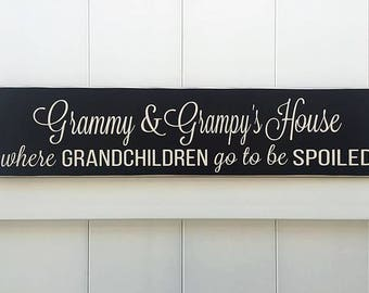 Grammy and Grampy's House Grandchildren Spoiled // Hand-Painted // Wall Art // Grandkids // Grandparent Sign // Fathers Day // Mothers Day