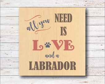 Dog Wall Decor, Labrador, Lab, Dog Breeds, Wood Signs, Rustic, Dog, All You Need Is Love, Dog Home Decor, Home Decor, Living Room